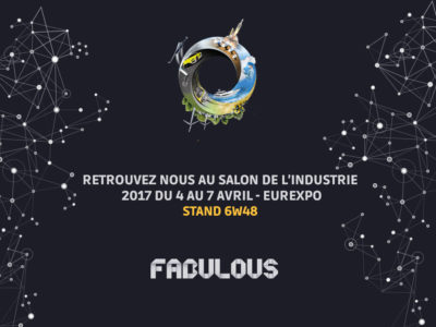 Salon Industrie - Fabulous - Impression 3D - Stand